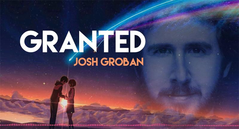 Granted – Josh Groban – (with Lyrics)