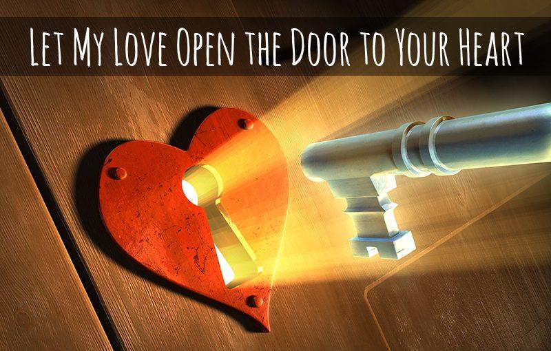Let My Love Open the Door to Your Heart
