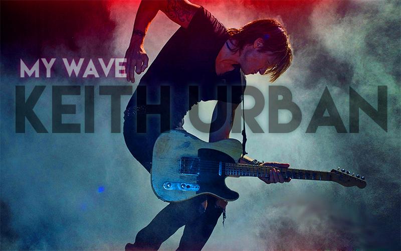 My Wave – Keith Urban – (with Lyrics)